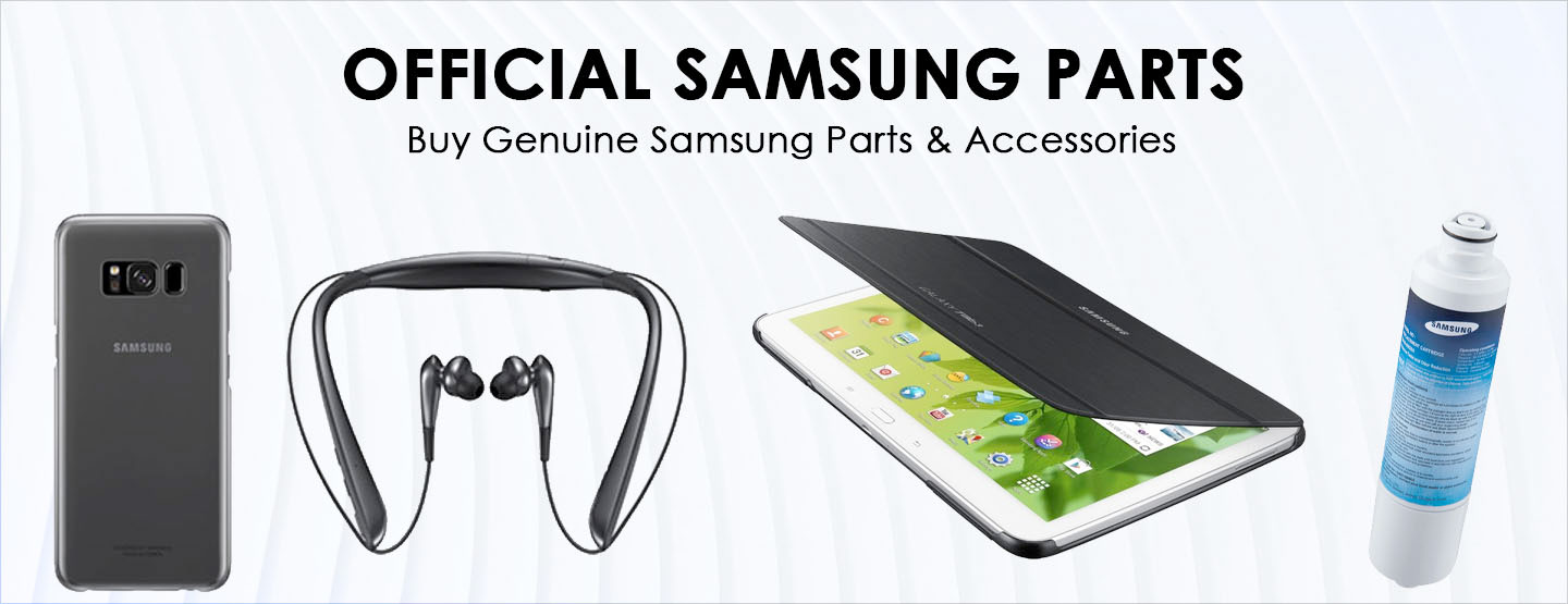 Official Samsung Parts - Buy Genuine Samsung Parts & Accessories
